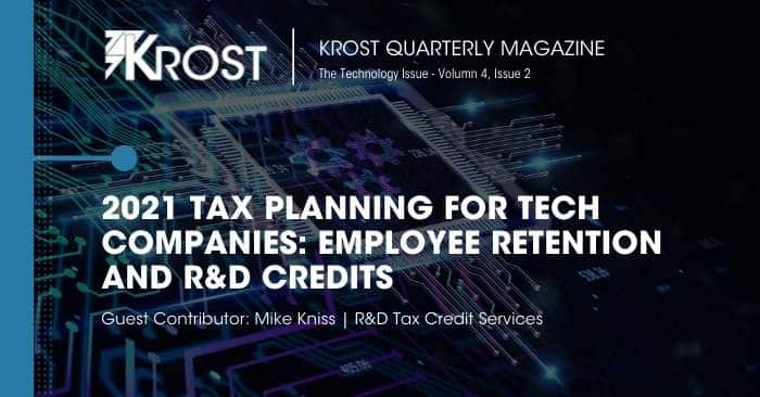 2021 Tax Planning for Tech Companies: Employee Retention and R&D Credits