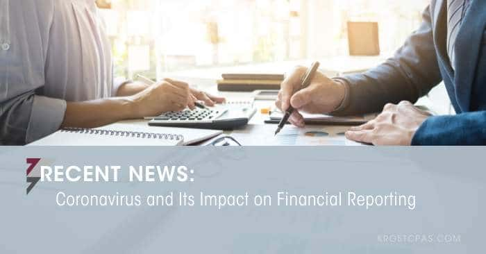 Coronavirus and Its Impact on Financial Reporting