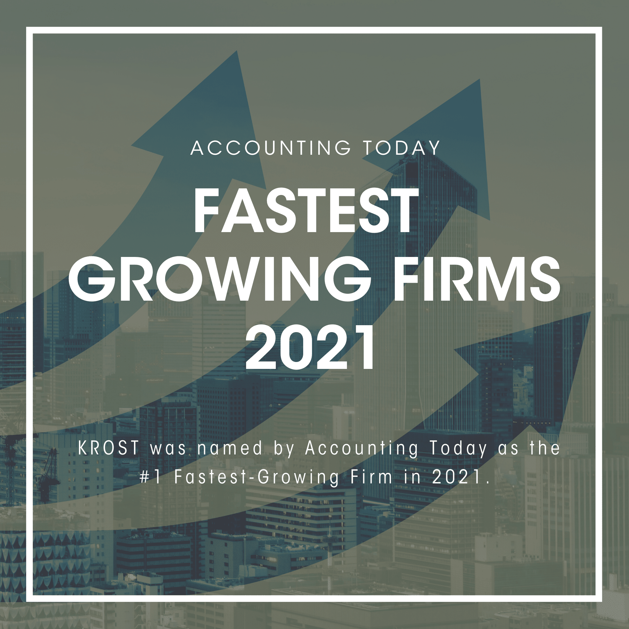 Accounting Today Fastest Growing Firm 2021