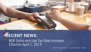 BOE Sales and Use Tax Rate Increase Effective April 1, 2019