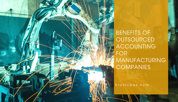 Benefits of Outsourced Accounting for Manufacturing Companies