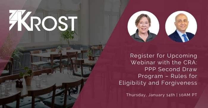 Register for Upcoming Webinar with the CRA: PPP Second Draw Program – Rules for Eligibility and Forgiveness