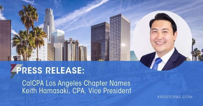CalCPA Los Angeles Chapter Names Keith Hamasaki, CPA, Vice President
