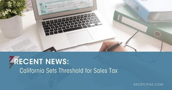 California Sets Threshold for Sales Tax