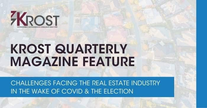 Challenges Facing the Real Estate Industry in the Wake of COVID & the Election