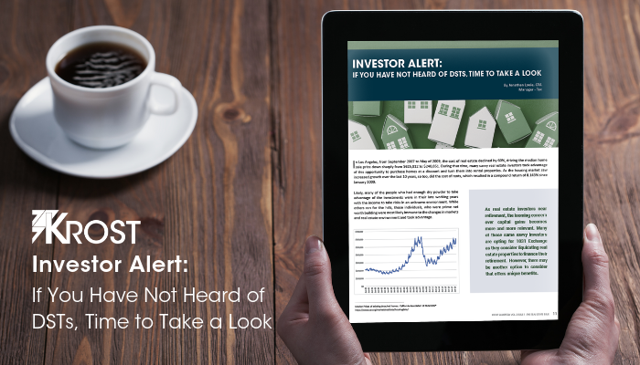 Investor Alert: If You Have Not Heard of DSTs, Time to Take a Look