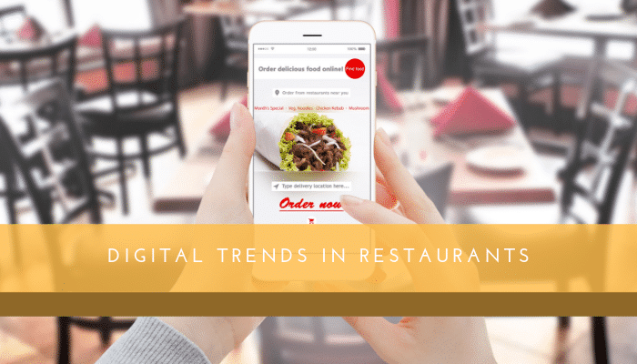 Digital Trends in the Restaurant Business