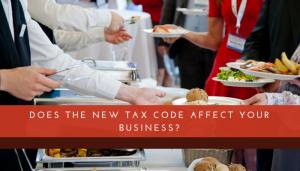 New Tax Code - Restaurant Accountants