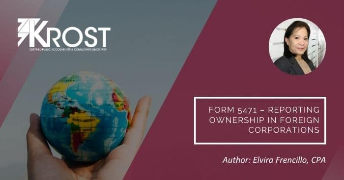 Form 5471 – Reporting Ownership in Foreign Corporations