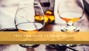Free Ride Home After Drinking?