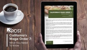 California's Wage Order 7: What You Need to Know