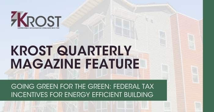 Going Green for the Green: Federal Tax Incentives for Energy Efficient Building