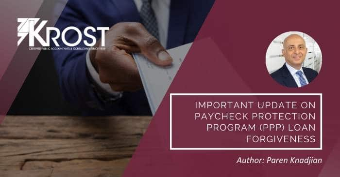 Important Update on Paycheck Protection Program (PPP) Loan Forgiveness