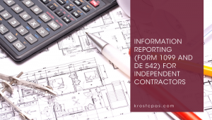 Information Reporting (Form 1099 and DE 542) For Independent Contractors | KROST CPAs & Consultants