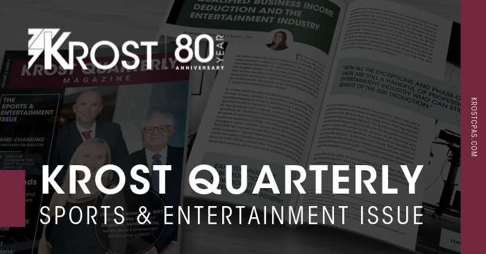 KROST Quarterly Magazine: The Sports & Entertainment Issue is Now Available!