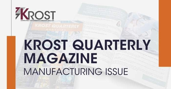 KROST Quarterly Magazine: The Manufacturing Issue is Now Available!