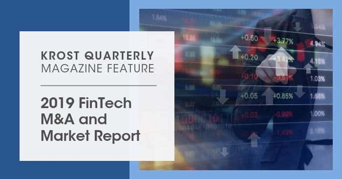 2019 FinTech M&A and Market Report