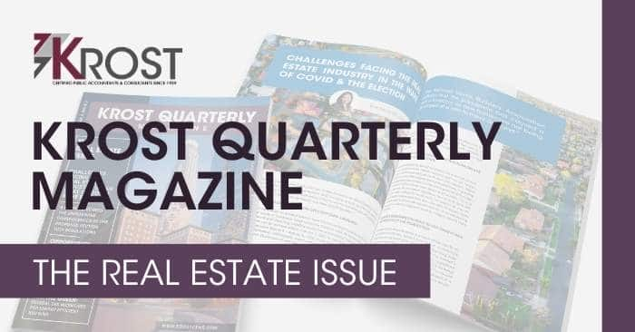 KROST Quarterly Magazine: The Real Estate Issue is Now Available!