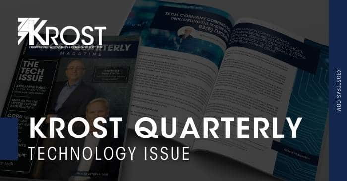 KROST Quarterly Magazine: The Technology Issue is Now Available!