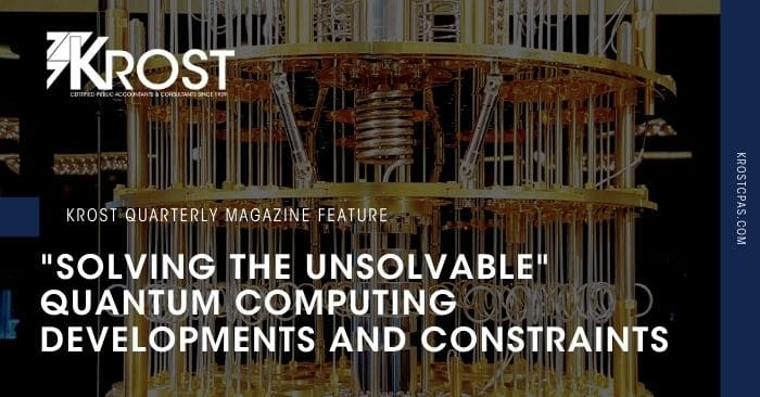 """Solving the Unsolvable"" Quantum Computing Developments and Constraints"