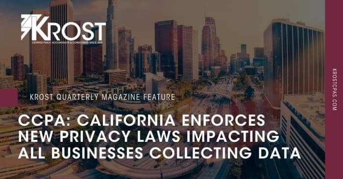 CCPA: California Enforces New Privacy Laws Impacting all Businesses Collecting Data