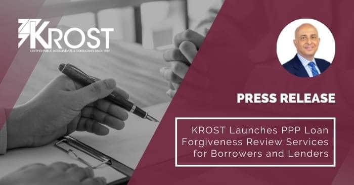 KROST Launches PPP Loan Forgiveness Review Services for Borrowers and Lenders