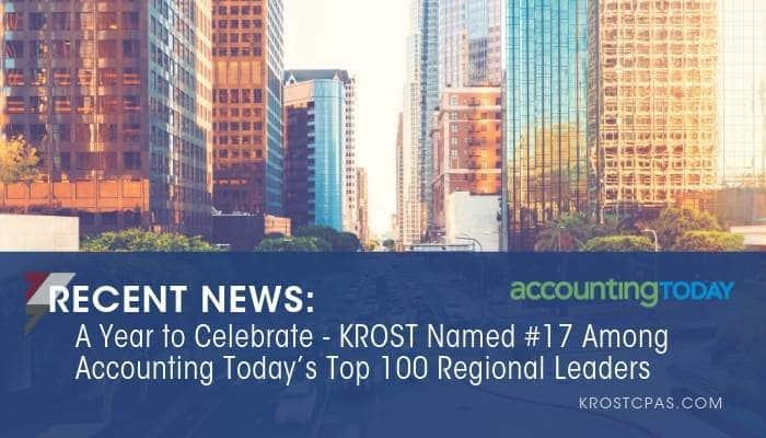 A Year to Celebrate: KROST Named #17 Among Accounting Today's Top 100 Regional Leaders