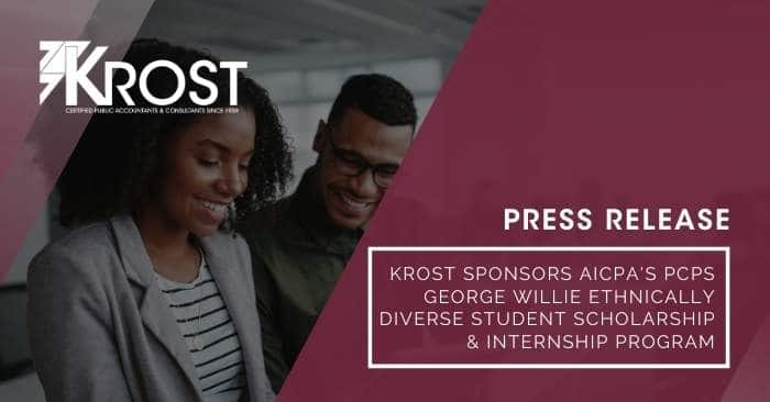 KROST Sponsors AICPA's PCPS George Willie Ethnically Diverse Student Scholarship & Internship Program