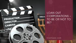 Loan Out Corporations - KROST - Los Angeles CPA Firm