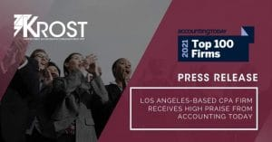 Los Angeles-Based CPA Firm Receives High Praise from Accounting Today | Blog
