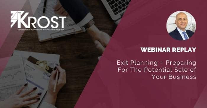 [Webinar Replay] Exit Planning – Preparing For The Potential Sale of Your Business