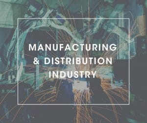 Manufacturing & Distribution Industry