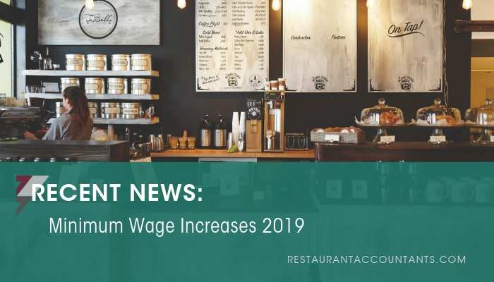 Minimum Wage Increases 2019