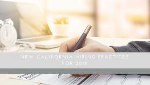 California Hiring Practices 2018