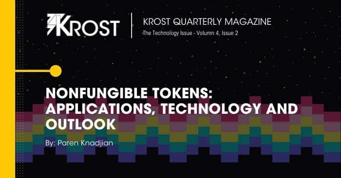 Nonfungible Tokens: Applications, Technology, And Outlook