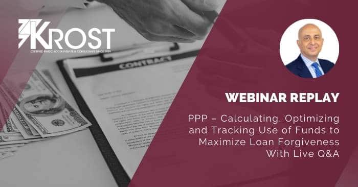 [Webinar Replay] PPP – Calculating, Optimizing and Tracking Use of Funds to Maximize Loan Forgiveness