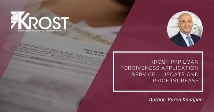 KROST PPP Loan Forgiveness Application Service – Update and Price Increase