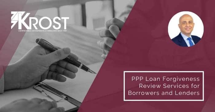 KROST PPP Loan Forgiveness Review Services for Borrowers and Lenders