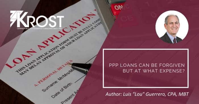 PPP Loans Can Be Forgiven But At What Expense?