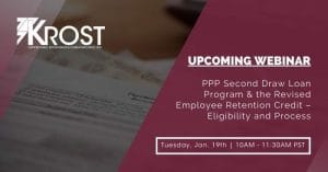 PPP Second Draw Loan Program & the Revised Employee Retention Credit – Eligibility and Process