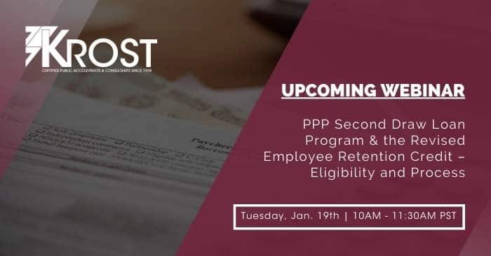 [WEBINAR] PPP Second Draw Loan Program & the Revised Employee Retention Credit – Eligibility and Process