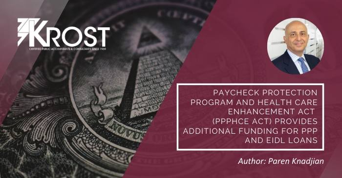 Paycheck Protection Program and Health Care Enhancement Act (PPPHCE Act) Provides Additional Funding for PPP and EIDL Loans