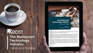 The Restaurant Technology Industry: Trends and Funding