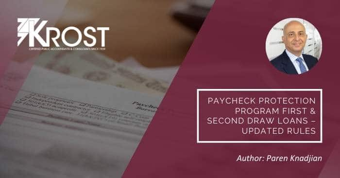 Paycheck Protection Program First & Second Draw Loans – Updated Rules