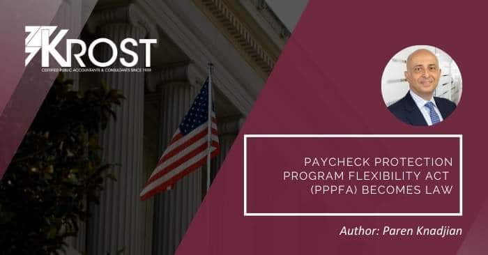 Paycheck Protection Program Flexibility Act (PPPFA) Becomes Law