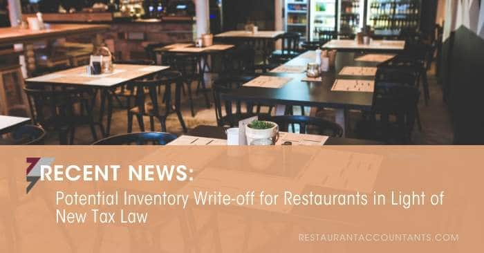 Potential Inventory Write-off for Restaurants in Light of New Tax Law