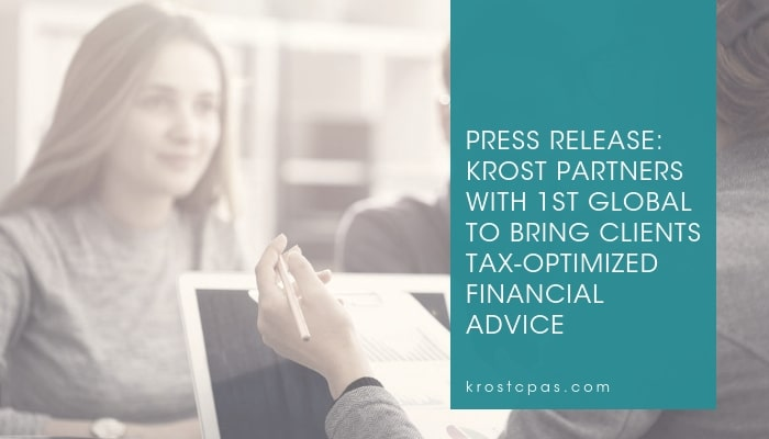 Press Release: KROST Partners with 1st Global to Bring Clients Tax-Optimized Financial Advice