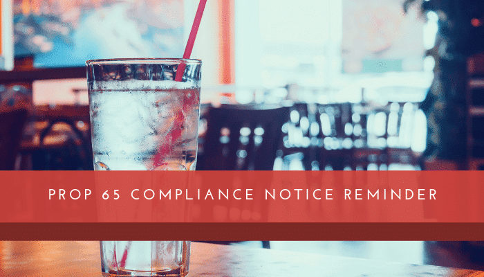 Restaurants Have Until August 30th to Comply with New Prop 65 Notice Requirement
