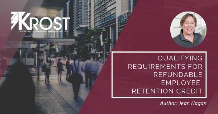 Qualifying Requirements for Refundable Employee Retention Credit