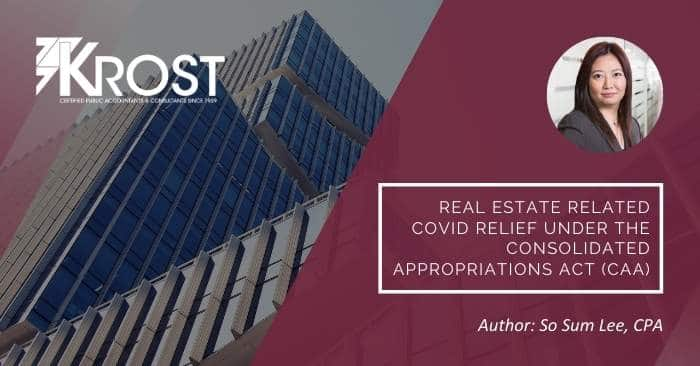 Real Estate Related COVID Relief Under the Consolidated Appropriations Act (CAA)